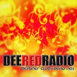 DeeRedRadio.com Podcast #157 7 of June 2017