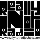 Really Not Radio® Show 101414
