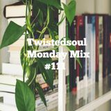Twistedsoul Monday Mix #111
