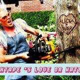 Mixtape #5 - Love or Hate 2?