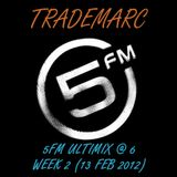 5FM ULTIMIX@6 | Week 2 (Feb 2012)