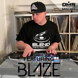 DMS MINI MIX WEEK #265 DJ BLAZE