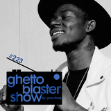 GHETTOBLASTERSHOW #223 (may. 16/15)
