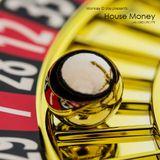 House Money - Volume 001