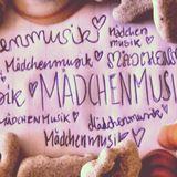 maedchenmusik ♥