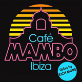 Café Mambo Ibiza / Djset by RICH MORE