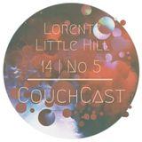 CouchCast 14 | No 5 by Lorentz (Little Hill)
