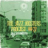 The Jazz Jousters podcast #27 by Carminelitta