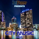 Iceferno presents City Music: Hour 1
