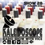 The Kaleidoscope Show #29 | 10th May 2014 |Teez Productions Live | Passion Radio| Hosted by Vice
