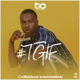 #TGIFMIX// HIPHOP // UK RAP // BASHMENT // FOLLOW@DJGAVINOMARI