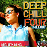 Mighty Ming Presents: Deep Chill 4