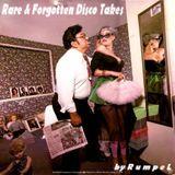 Rare & Forgotten Disco Takes