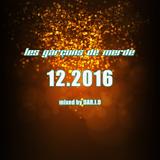 Les GarÇons de Merde 12.2016