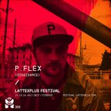 LattexPlus Festival x P.FLEX Xclusive Mix