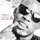 DJ Drivah - Street Dreams 6