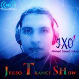 Ahmed Saeed Jekso - Jekso Trance Show #33