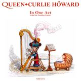 Queen In One Act by Curlie Howard