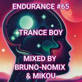 Endurance #65 -Trance Boy- Mixed by Bruno-Nomix & Mikou