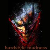 hardstyle madness