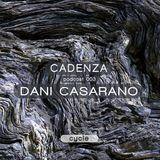 Cadenza Podcast 003 (Cycle) - Dani Casarano