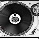 DJ PA$$ION BAD B!TCH MIX