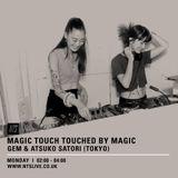 MAGIC TOUCH TOUCHED BY MAGIC (NTS RADIO) gem & Atsuko Satori Vinyl Live Mix