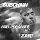 Subchain - Sub Pressure #7 feat. Zari