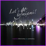 Andrewboy – Let's go to Miami (2012 November)
