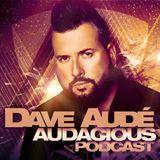 Dave Audé Audacious Podcast #154