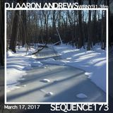 Sequence 173-DJ Aaron Andrews-March 17, 2017