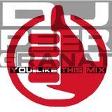 DJ Peer Granat - You Like This MIX 1.0