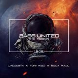 Bass United presents THE MISSION - Boca Raul Bass House & Trap Mix  (13.02.2016)