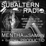 Mentha b2b Saiman + Productid Guestmix - Subaltern Radio 22/06/2017 on SUB.FM