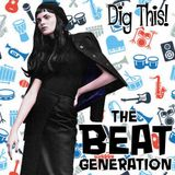 Dig This! - The Beat Generation