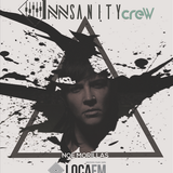 InNsanity Crew Radio Show ::: Episode 031 ::: Season 2 :::