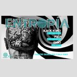 2019-09. B-DAY BLACK KOKO OPENING ENTROPIA PULP 123BPM FIRST PART