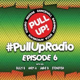 Pull Up! Radio - Episode 6
