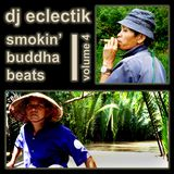 Smokin' Buddha Beats Volume 4 (2007)