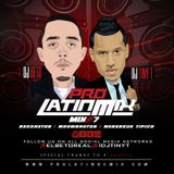 DJ Beto & DJ Tiny T - Pro Latin Mix #7
