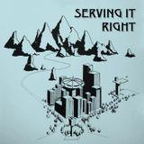 Serving It Right @ No Fun Radio 12/7/17