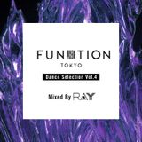 FUNKTION TOKYO Dance Selection Vol.4 Mixed By DJ RAY