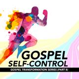 Gospel Self-Control
