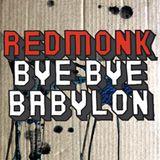 Redmonk - Bye Bye Babylon