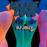 DJ Jolly - House Love