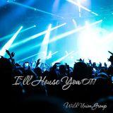 Wild Union Group - I`ll House You 011