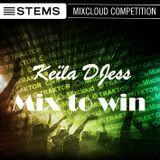 Mix To Win Keïla DJess       #PLAYSTEMS