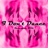 IDD (I Don't Dance) Tech House Mixtape - December 2016