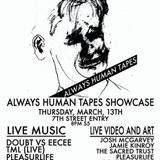Doubt live at Always Human Tapes showcase