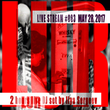 2 hours live DJ set by Ilya Sergeev - L!VE STREAM #003 MAY 28, 2017